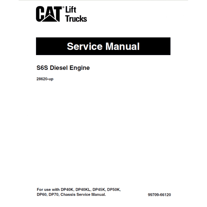 Cat S6S Diesel Engine DP/DPL40,45,50 Service Manuals PDF