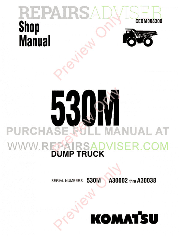 Komatsu 530M Dump Truck Operation & Maintenance and Shop