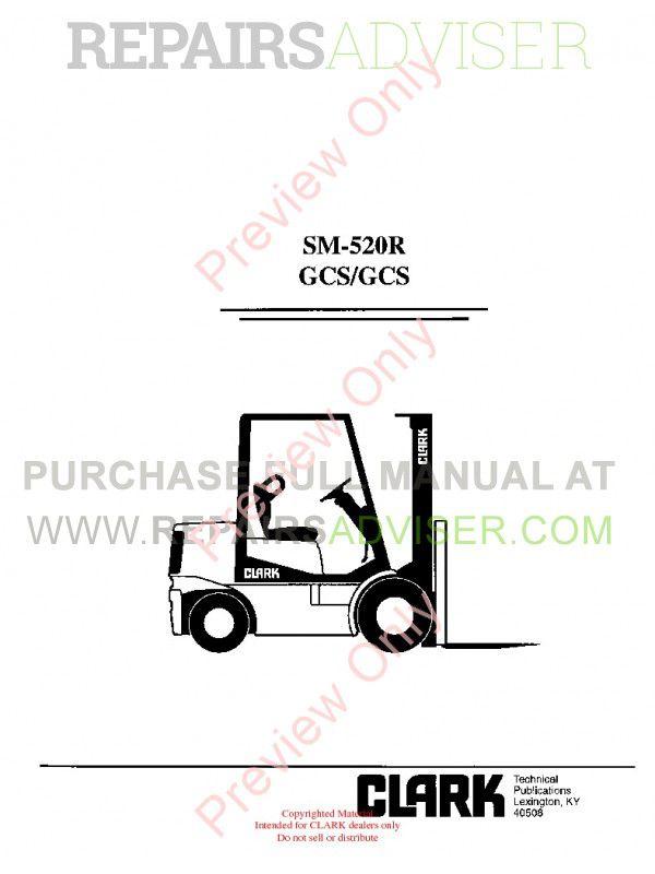 Clark GCS/GCS Forklifts SM-520R Service Manual PDF Download