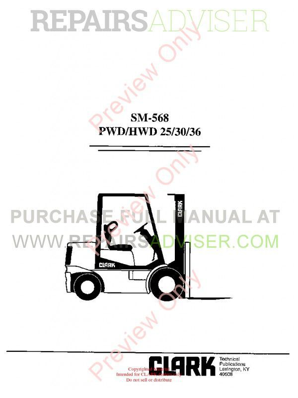 Clark PWD/HWD 25/30/36 Lift Trucks SM-568 Service Manual