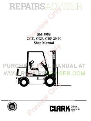 Clark CGC, CGP, CDP 2030 Lift Trucks SM598S Shop Manual PDF Download