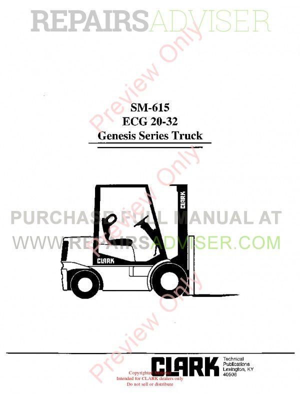 Clark ECG 20-32 Genesis Series Truck SM-615 Service Manual