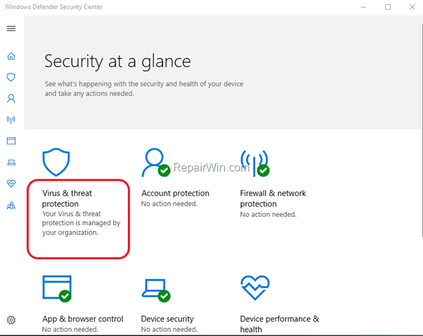 FIX: Virus & Threat Protection is Managed by your Organization - Windows 10
