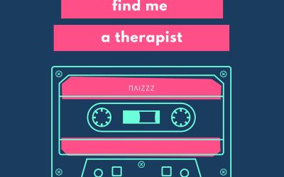 Ψάχνοντας τον ιδανικό Ψυχολόγο!            Ποιος είναι ο κατάλληλος θεραπευτής για σένα;