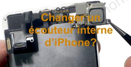Changement ecouteur iphone 5 5S