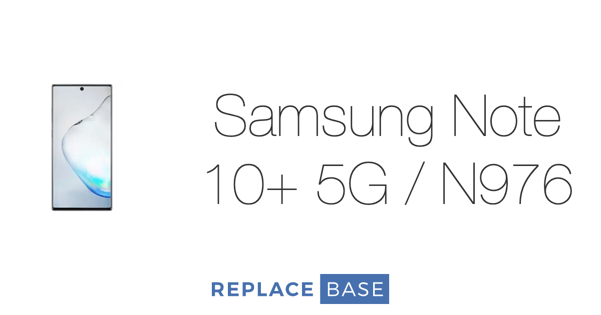 Samsung Note 10+ 5G / N976 from Replace Base