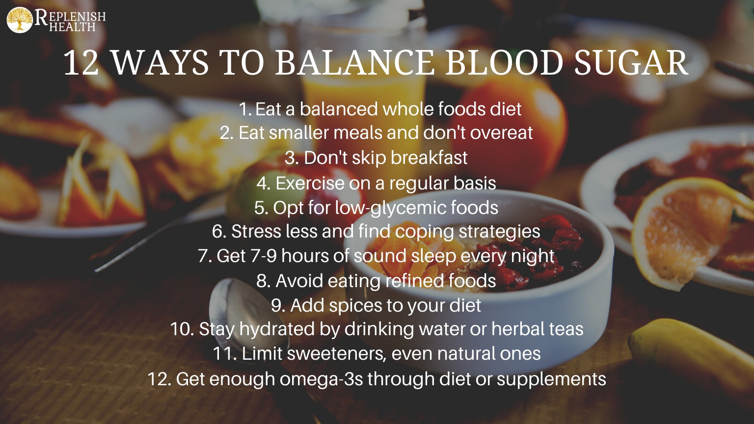 An image of 12 ways to balance blood sugar.