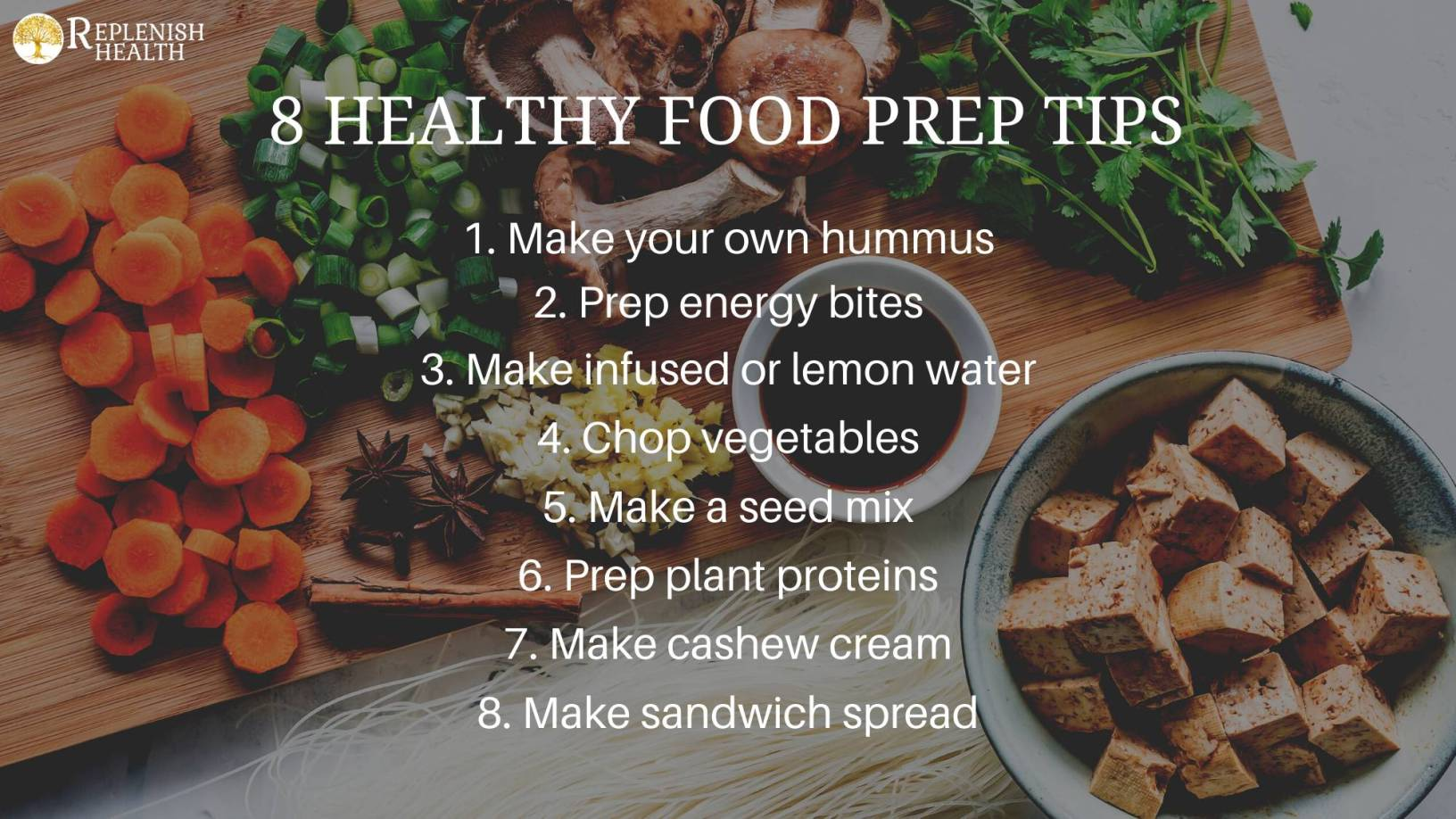 An image of 8 healthy food prep tips.