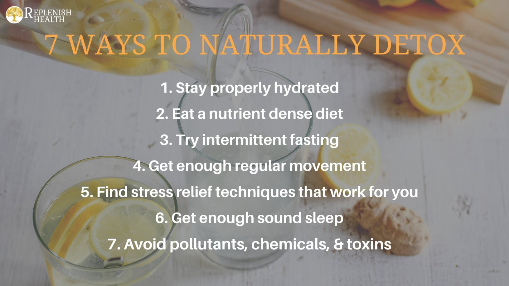 An image of 7 Ways To Naturally Detox