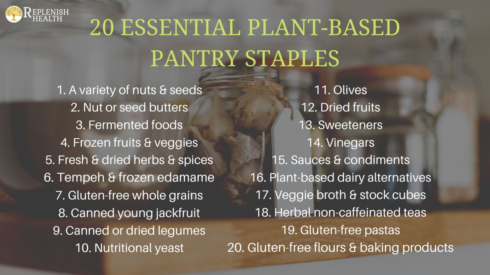 An image of 20 Essential Plant Based Pantry Staples