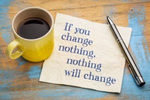 Message: if you change nothing, nothing will change
