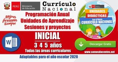 PLANIFICACIÓN CURRICULAR 2020: Programación Anual – Unidades – Sesiones – Proyectos – INICIAL – 3, 4, y 5 años [Todas las áreas]