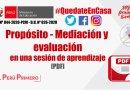 Propósito, mediación y evaluación en una sesión de aprendizaje [PDF]