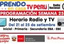 Conoce la PROGRAMACIÓN (Horario Radio y TV) de la SEMANA 25 [Del 21 al 25 de setiembre de 2020]