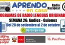 PROGRAMAS RADIALES EN LENGUAS ORIGINARIAS: Sesiones y Audios – Semana 26 [Del 28 de setiembre al 2 de octubre de 2020]