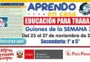 EDUCACIÓN PARA EL TRABAJO – SECUNDARIA: Guiones de la SEMANA 34 (Del 23 al 27 de noviembre de 2020) [Radio][1° a 5° de Secundaria]