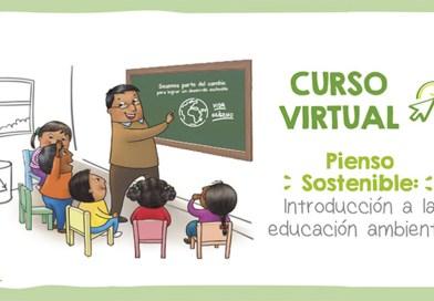 Curso MOOC «Pienso Sostenible. Introducción a la educación ambiental», Convocatoria abierta del 05 de al 19 de marzo de 2021