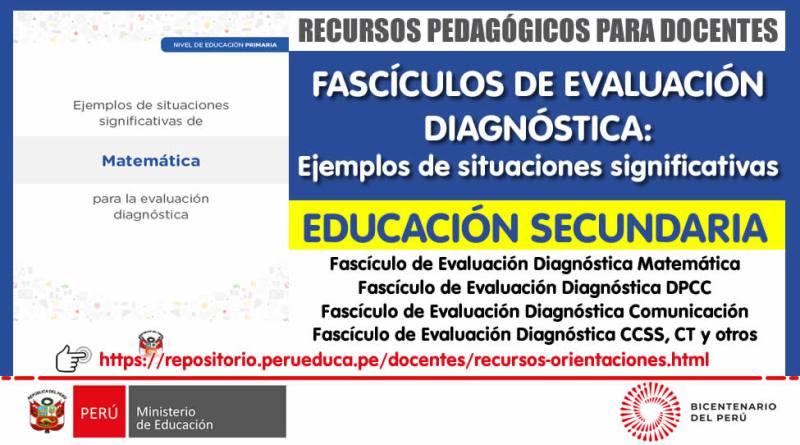 FASCÍCULOS DE EVALUACIÓN DIAGNÓSTICA (SECUNDARIA): Ejemplos de situaciones significativas [Recursos Pedagógicos para Docentes]