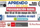 PROGRAMACIÓN RADIAL: Del 10 al 14 de mayo del 2021 [Guiones y Audios en mp3]