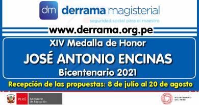 DERRAMA MAGISTERIAL: XIV Medalla de Honor José Antonio Encinas – Bicentenario 2021, Recepción de las propuestas de candidatos del 8 de julio al 20 de agosto de 2021