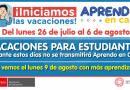 VACACIONES PARA ESTUDIANTES: Del lunes 26 de julio al 6 de agosto, nos vemos el lunes 9 de agosto con más aprendizajes