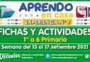 FICHAS Y ACTIVIDADES DE APRENDIZAJE (1° a 6° PRIMARIA) – Semana del 13 al 17 de setiembre del 2021 [Experiencia de Aprendizaje N° 7]