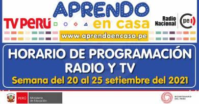 Horario de la Programación de Radio y TV [Del 20 al 25 de setiembre de 2021][Inicial – Primaria – Secundaria – EBE – EBA]