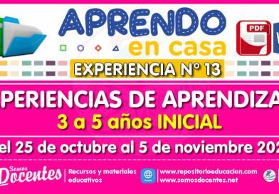EXPERIENCIA DE APRENDIZAJE N° 13 – Educación Inicial (3 a 5 años) – Del 25 de octubre al 5 de noviembre de 2021 [Modelo referencial]