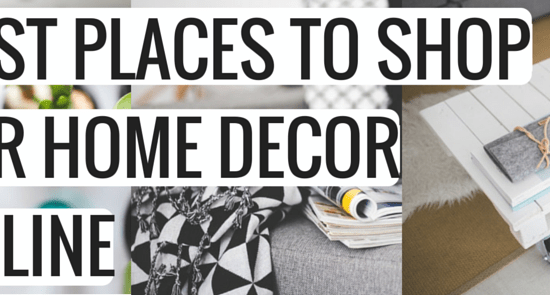 BEST PLACES TO SHOP FOR HOME DECOR ONLINE
