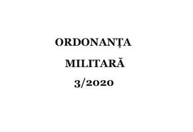 Ordonanta Militara 3 din 24.03.2020