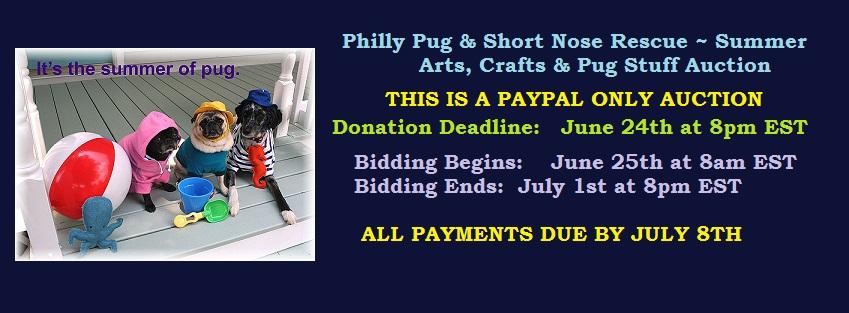 PPSNR Summer Arts, Crafts & Pug Stuff Auction Banner