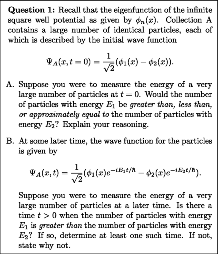 hight resolution of a sequence of questions given after all instruction in the sophomore quantum mechanics course similar