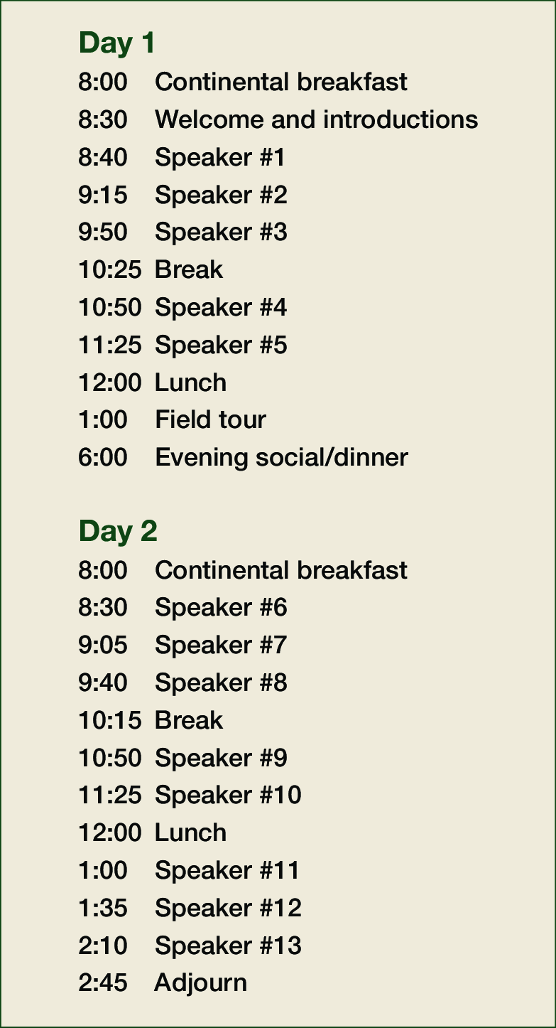 The main purpose of seminar agenda template is that, people can get ready before coming in a seminar. Sample Agenda For A 2 Day Conference With 35 Minute Speaker Slots A Download Scientific Diagram