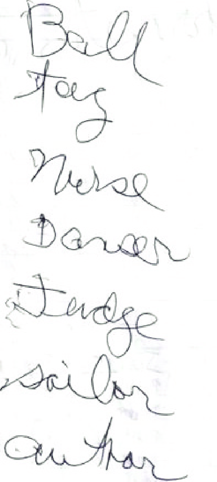 Writing sample: ball, tag, nurse, dancer, judge, sailor