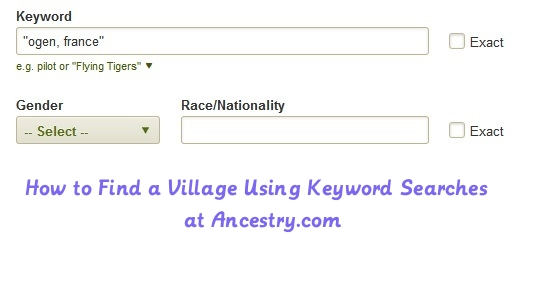 Making Use of the Keyword Search Box in Ancestry com Search