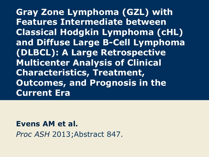 Gray Zone Lymphoma: A Retrospective Multicenter Analysis ...