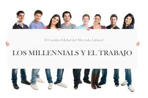 BG Los millennials y el trabajo 2