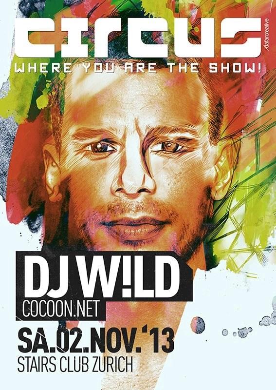 RA Circus Opening Night with DJ Wld at Stairs Club Switzerland 2013