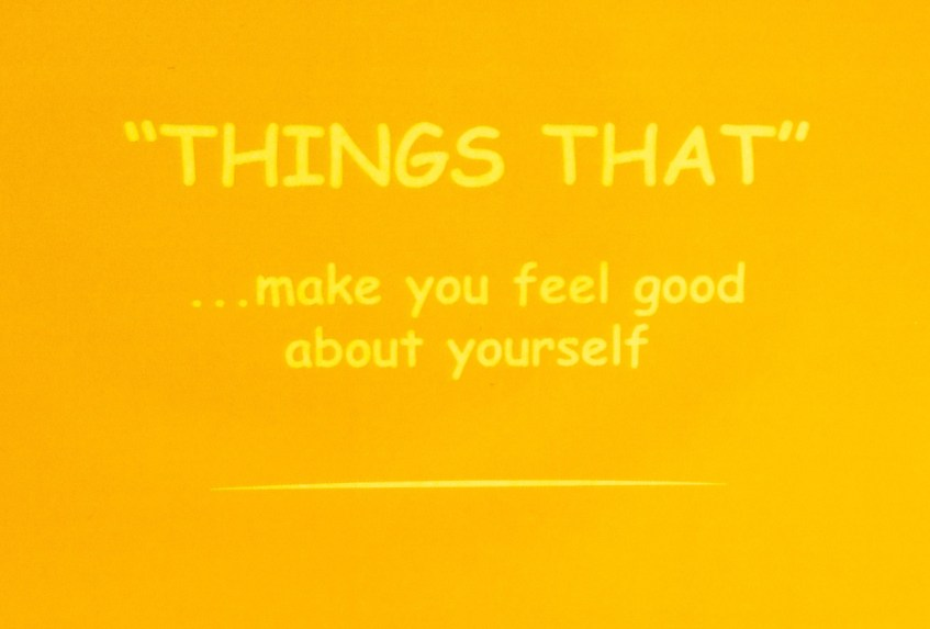 Make You Feel Good About Yourself