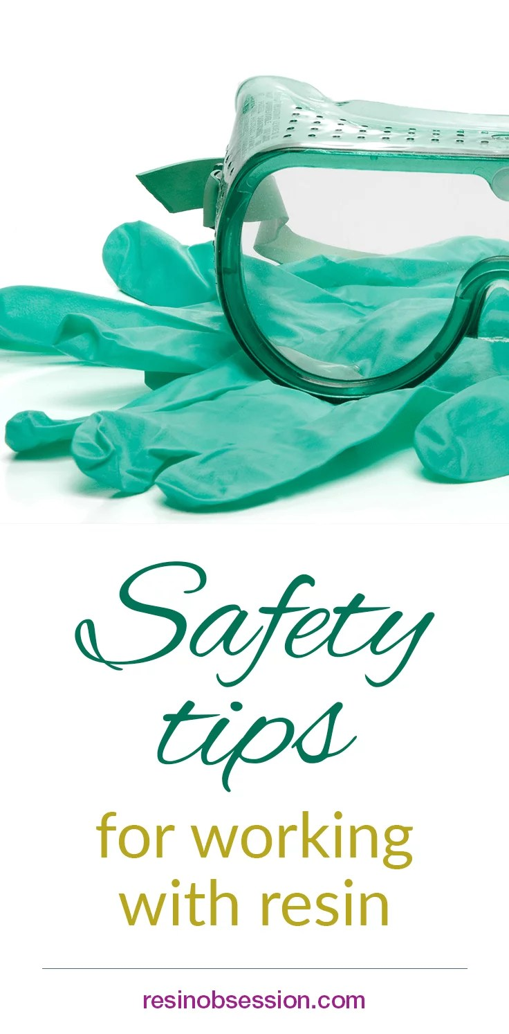 safety tips for working with resin