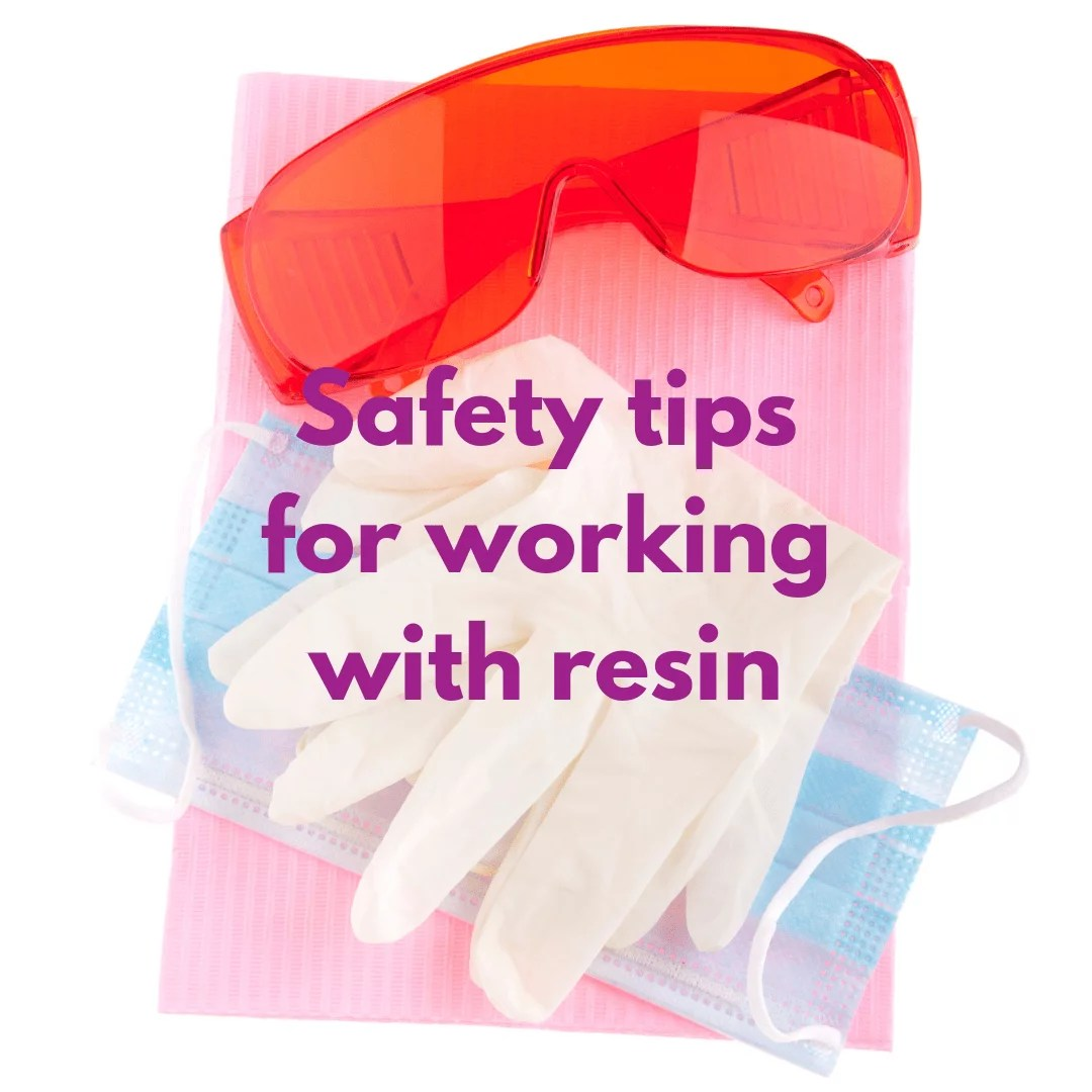 resin safety tips