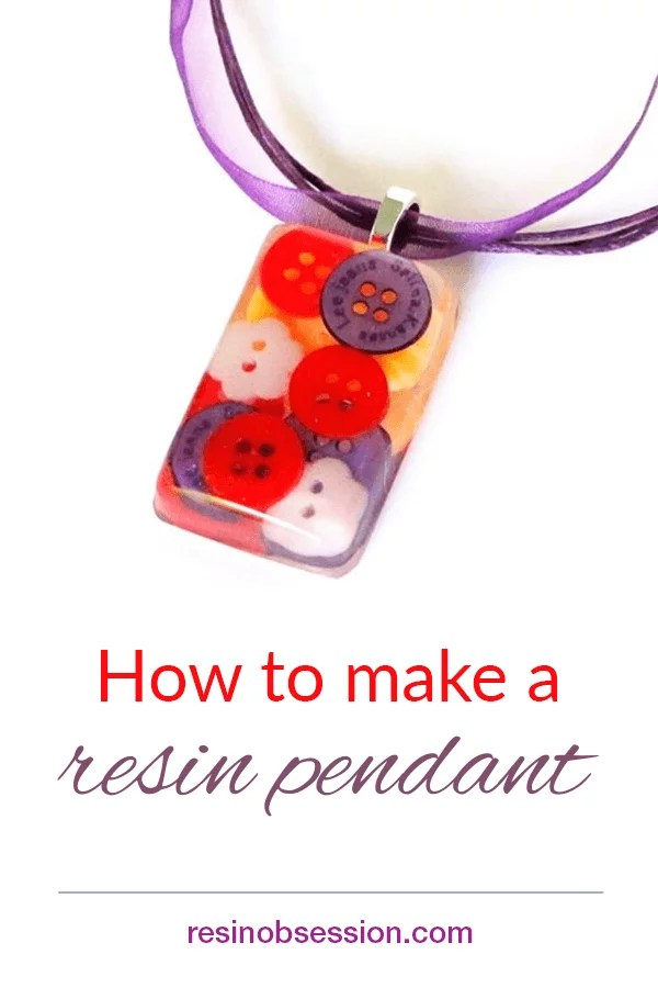 How to make a resin pendant