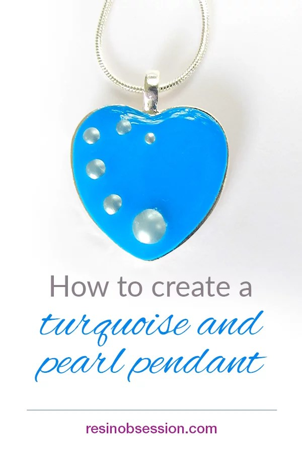 How to make a turquoise and pearl pendant with resin