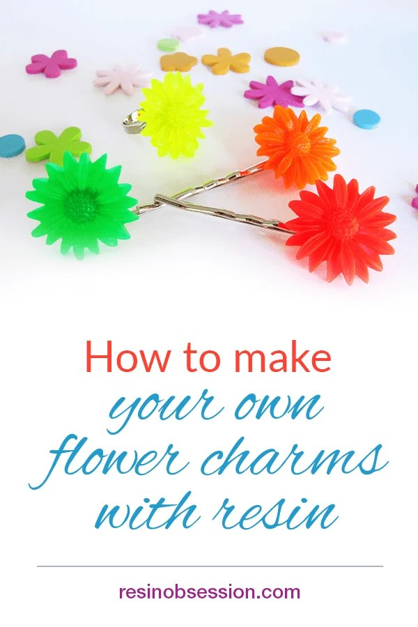 How to make flower charms with resin