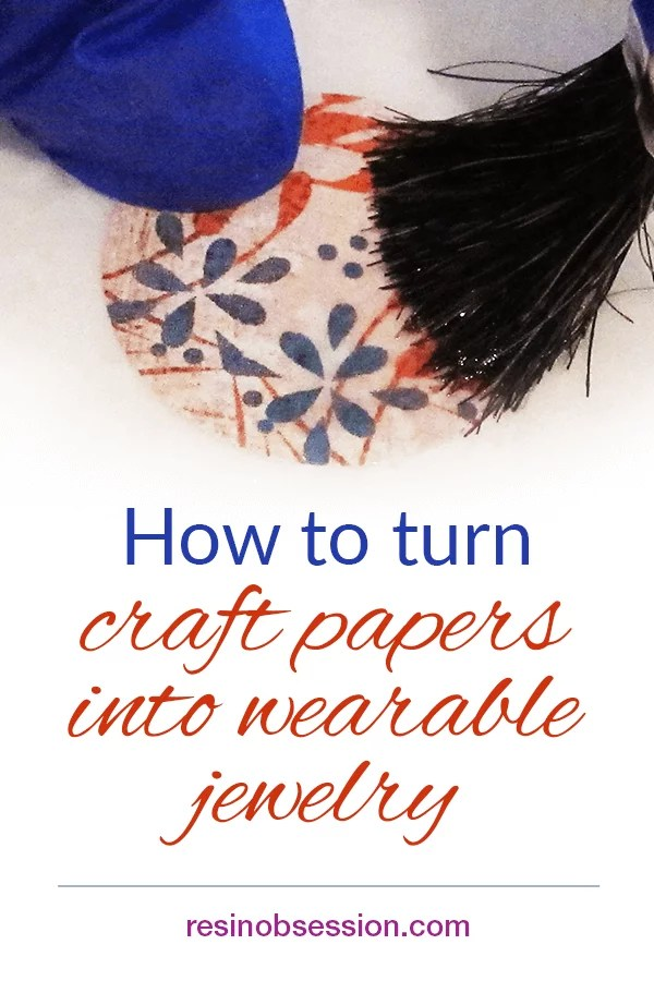 How to make resin paper jewelry