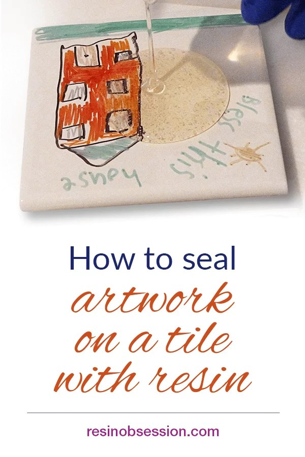how to seal tile artwork with resin