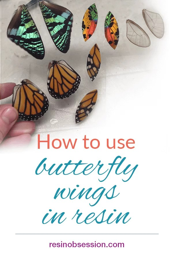 how to use butterfly wings in resin