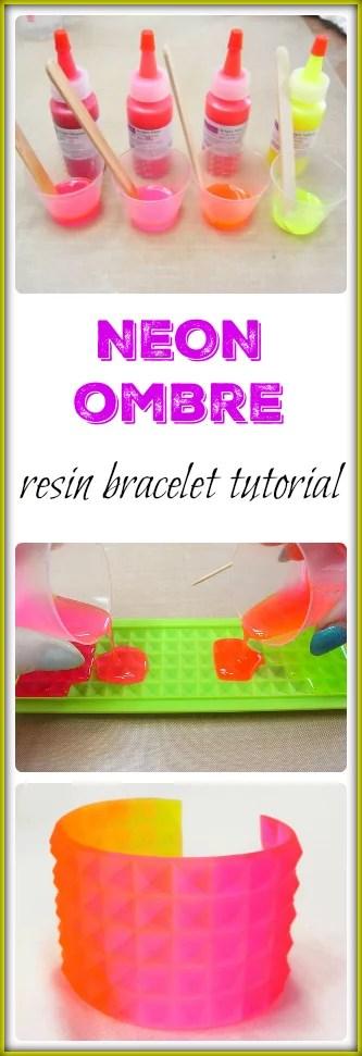 neon ombre resin cuff tutorial