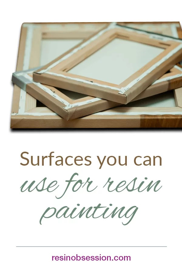 surfaces you can use for resin painting
