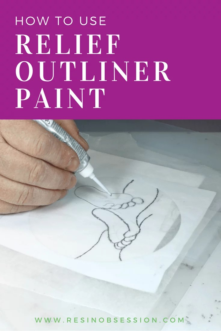 how to use relief outliner paint